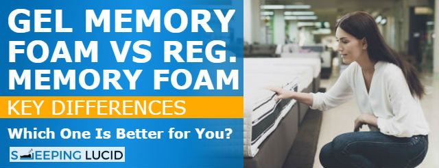 Gel foam vs Memory Foam